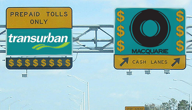 Transurban and Macquarie - toll roads and money