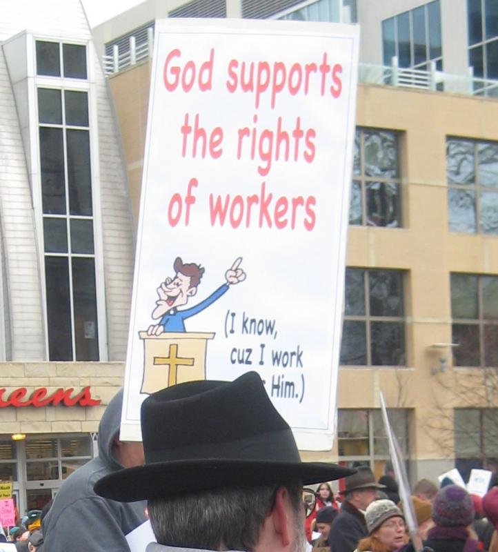 God supports the rights of workers protest sign