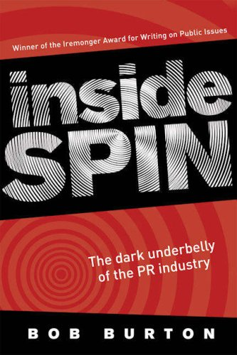 Cover of Inside Spin: The dark underbelly of the PR industry