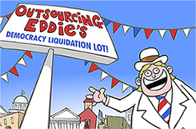 Outsourcing Eddie's Democracy Liquidation Lot