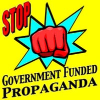Stop Government Funded Propaganda
