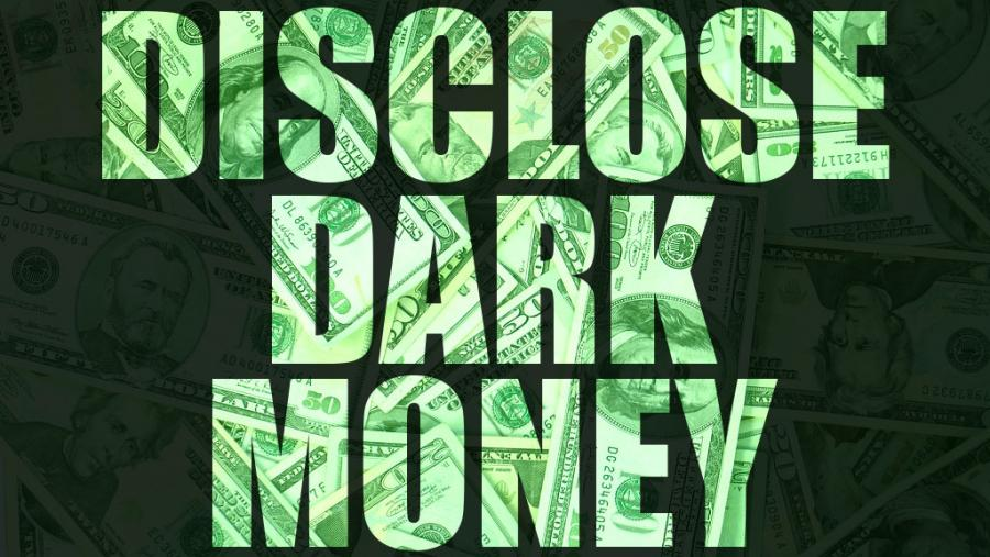 Disclose Dark Money